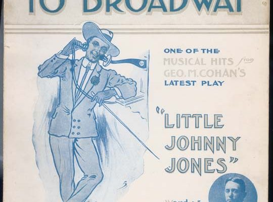 Original sheet music for Give My Regards to Broadway