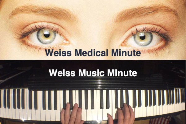 Weiss Music and Medical Minute