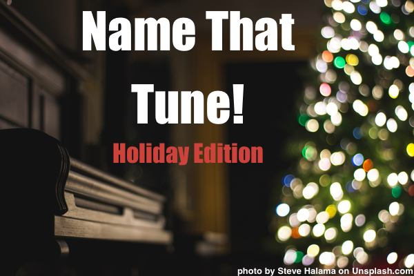 Name That Tune Holiday Edition